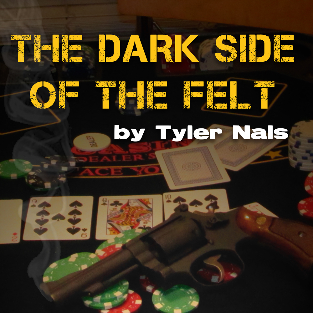 Dark Side of the Felt
